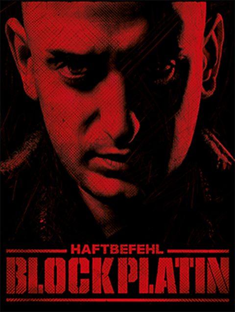 HAFTBEFEHL – BLOCKPLATIN