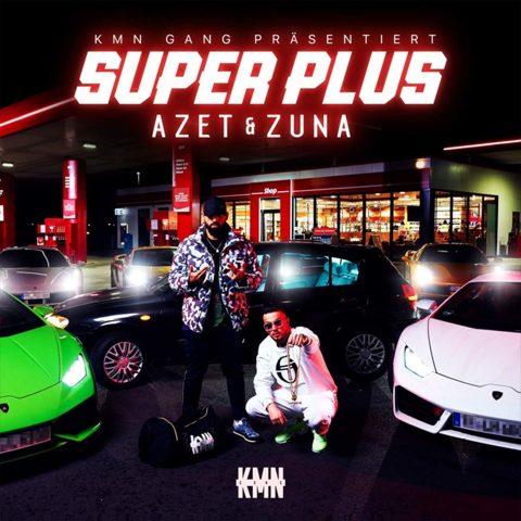 AZET & ZUNA – SUPER PLUS