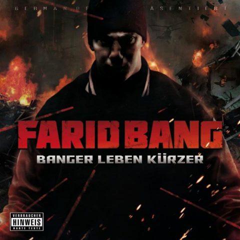 FARID BANG – BANGER LEBEN KÜRZER