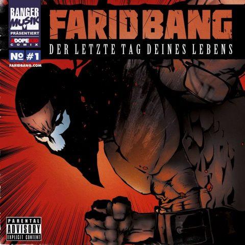 FARID BANG – DER LETZTE TAG DEINES LEBENS