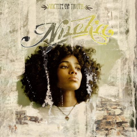 NNEKA – VICTIM OF TRUTH